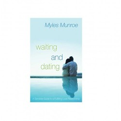Waiting and dating myles munroe