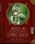The Wee Adventures Of Shabu Shabu (book One)