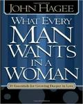 What Every Man Wants In A Woman What Every Woman Wants In A Man: 10 Essentials For Growing Deeper In Love 10 Qualities For