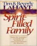 The Spirit-filled Family: Expanded For The Challenges Of Today