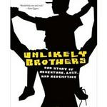 Unlikely+Brothers+by+John+Prendergast+and+Michael+Mattocks