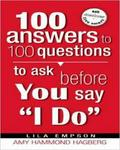 100 Answers To 100 Questions Before You Say I Do